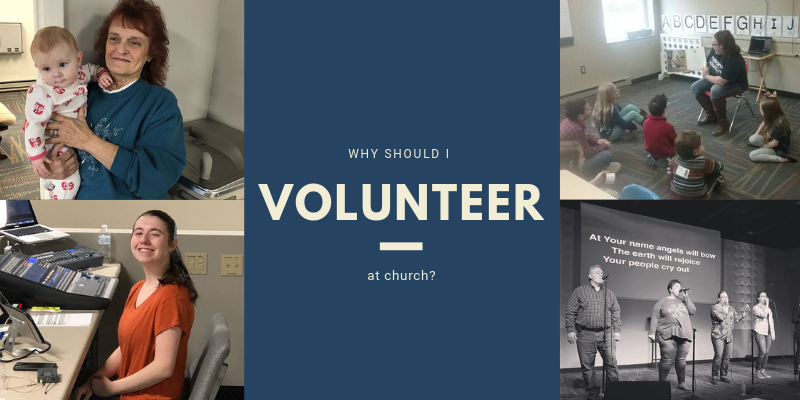 Why should you volunteer at church?